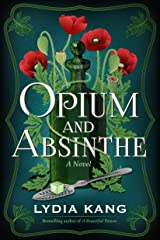 Opium and Absinthe: A Novel Kindle Edition