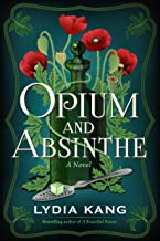 Opium and Absinthe: A Novel PDF