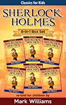 Sherlock Holmes re-told for children 6-in-1 Box Set : The Blue Carbuncle, Silver Blaze, The Red-Headed League, The Engineer's Thumb, The Speckled Band, ... (Classic For Kids : Sherlock For Kids)