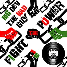 Fight the Power [Explicit]