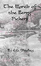 The March of the Berry Pickers (The Mysteries of Stickleback Hollow Book 8) (English Edition)