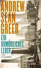 Ein unmögliches Leben: Roman (German Edition)