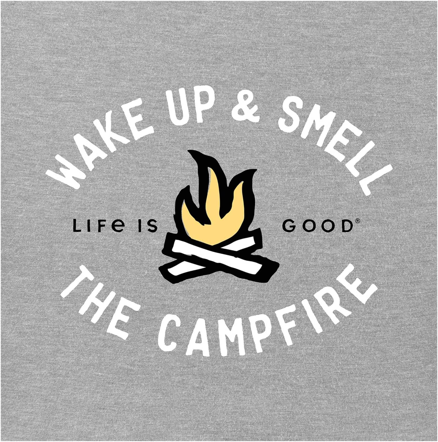 Life is Good Smell the Campfire Crusher Tee y8DQp