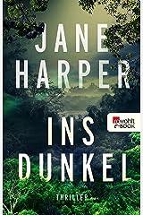Ins Dunkel (Aaron Falk ermittelt 2) (German Edition) Kindle Edition