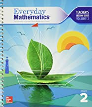 Everyday Mathematics. The University of Chicago School Mathematics Project. Grade 2. Teacher's Lesson Guide, Volume 2. Common Core. 9780021409952, 0021409951.