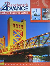 Benchmark Advance Teacher's Resource System (Grade 4) Units 1 and 2 California Edition
