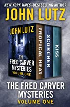 The Fred Carver Mysteries Volume One: Tropical Heat, Scorcher, and Kiss