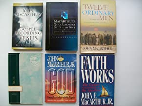 MacArthur Books (Set of 6) The Gospel According to Jesus; Quick Reference Guide to the Bible; 12 Ordinary Men; Acts; God; Faith Works