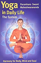 Yoga in Daily Life : The System