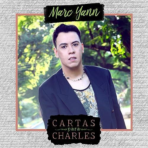 Cartas para Charles by Marc Yann on Amazon Music - Amazon.com
