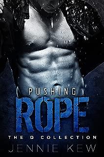 pushing rope