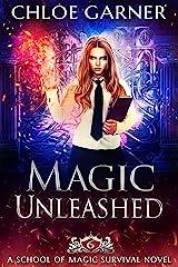 Magic Unleashed (School of Magic Survival Book 6) Kindle Edition