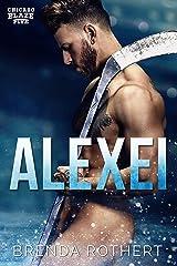 Alexei: A Chicago Blaze Hockey Romance Kindle Edition