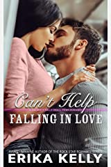 Can't Help Falling In Love (A Calamity Falls Small Town Romance Novel Book 6) Kindle Edition