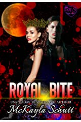 Royal Bite: Vampire Romance: Enemies to Lovers Romance: Royal Romance: Paranormal Romance Kindle Edition
