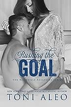 Rushing the Goal (Nashville Assassins Series Book 6)