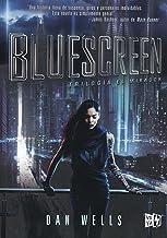 Trilogía el mirador # 1 Bluescreen (Spanish Edition) (Trilogia El Mirador)