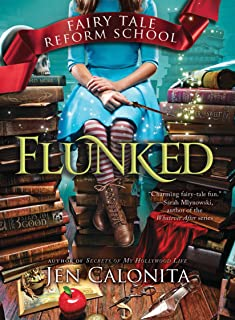 Flunked: Fairy Tale Reform School #1