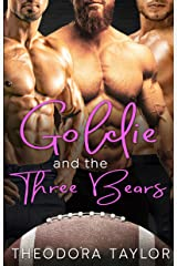 Goldie and the Three Bears: A Contemporary Reverse Harem Sports Romance [50 Loving States, Wisconsin] (Ruthless Fairytales Book 3) Kindle Edition