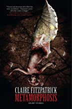 Metamorphosis: A Collection of Short Stories