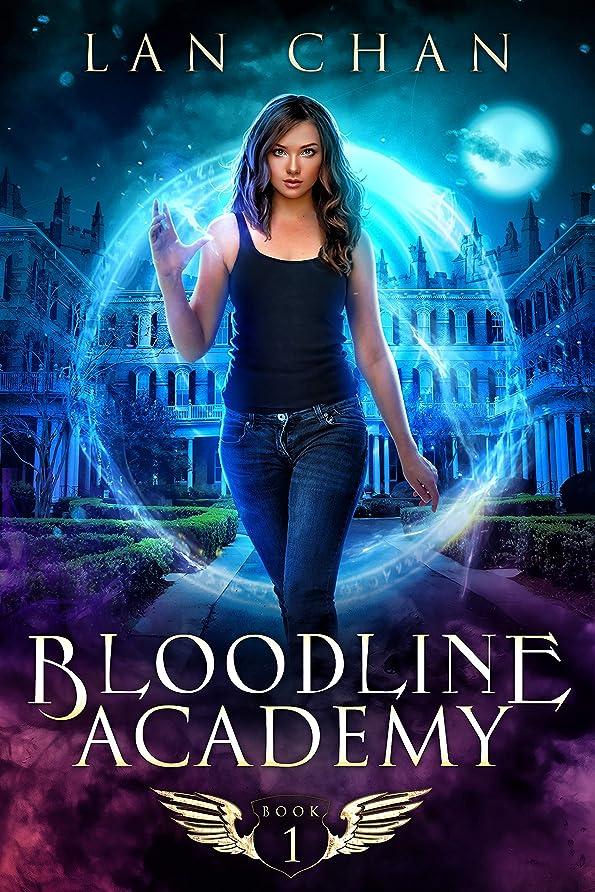 溶融脚再撮りBloodline Academy: A Young Adult Urban Fantasy Academy Novel (English Edition)