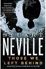 Those We Left Behind (The Belfast Novels Book 5) Kindle Edition