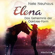 Das Geheimnis der Oaktree-Farm: Elena - Ein Leben für Pferde 4