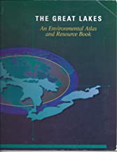 The Great Lakes: An Environmental Atlas & Resource Book (1988)