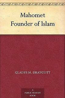 Mahomet Founder of Islam (English Edition)