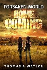 Forsaken World: Homecoming (Book 5) Kindle Edition