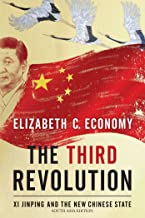 The Third Revolution- XI Jinping And The Chinese State- South Asia Editoin