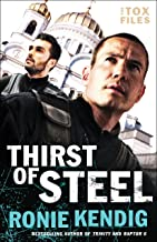 Thirst of Steel (The Tox Files Book #3)