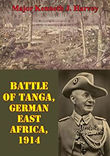 Battle Of Tanga, German East Africa, 1914 (English Edition)