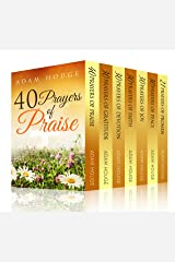 Prayers That Will Change Your Life Increase Your Faith and Build a Habit of Praise Kindle Edition