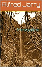 Messaline (French Edition)