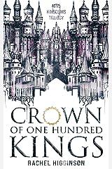 Crown of One Hundred Kings (Nine Kingdoms Trilogy Book 1) Kindle Edition