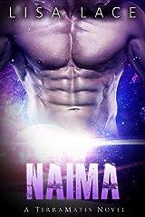 Naima: A SciFi Alien Mail Order Bride Romance (TerraMates Book 7) Kindle Edition