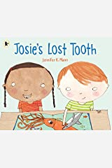 Josie's Lost Tooth Paperback