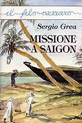 Missione a Saigon Formato Kindle