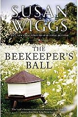 The Beekeeper's Ball Kindle Edition