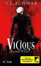 Vicious - Das Böse in uns: Roman (Vicious & Vengeful 1) (German Edition)