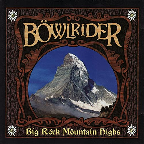 Big Rock Mountain Highs de Böwlrider en Amazon Music - Amazon.es