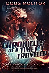 Chronicles of a Time Traveler (Time Amazon Book 4) Kindle Edition