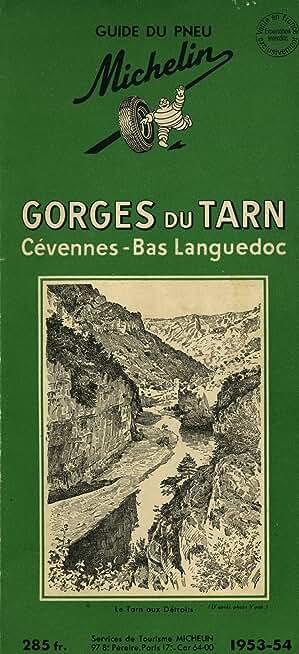 Gorges du Tarn Cévennes Bas Languedoc 1953 / Guide Michelin vert / Réf13742