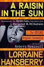 A Raisin in the Sun: The Unfilmed Original Screenplay (Plume)