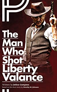 The Man Who Shot Liberty Valance (Oberon Modern Plays)