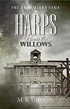 Harps Upon the Willows (The Duncullen Saga Book 2)