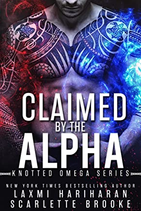 Claimed by the Alpha: Omegaverse M/F Romance (Knotted Omega Book 2)