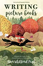 Download Book Writing Picture Books Revised and Expanded Edition: A Hands-On Guide From Story Creation to Publication PDF