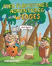 Fred Flintstone's Adventures with Wedges (Flintstones Explain Simple Machines)